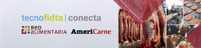 Tecno Fidta Conecta, Red Alimentaria y AmeriCarne